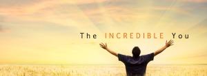 the incredible you